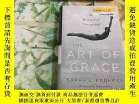 二手書博民逛書店The罕見Art Of Grace: On Moving Wel