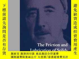 二手書博民逛書店The罕見Friction And Lubrication Of