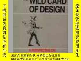 二手書博民逛書店The罕見Wild Card of DesignY346464