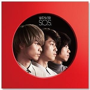 WEAVER Single 「S.O.S. / Wake me up」初回限定盤