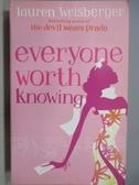 【書寶二手書T5/原文小說_MPG】Everyone Worth Knowing_Lauren weisberger