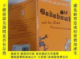 二手書博民逛書店Sir罕見Gadabout and the Ghost(葛道爵士和鬼魂)Y200392