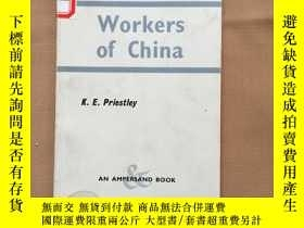 二手書博民逛書店Workers罕見of China 中國工人(英文原版)Y110