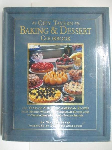 【書寶二手書T7/餐飲_DPF】City Tavern Baking&Dessert Cookbook