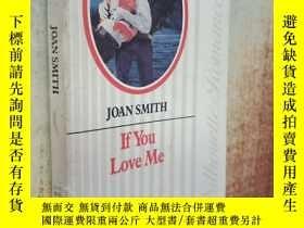 二手書博民逛書店IF罕見YOU LOVE MEY238458 LOAN SMITH 出版1988