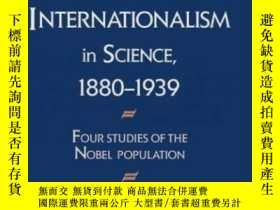 二手書博民逛書店Nationalism罕見And Internationalism In Science, 1880-1939