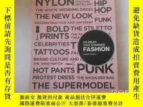 二手書博民逛書店100罕見Ideas that Changed Fashion [平裝] [100思路,改變時尚]Y22264