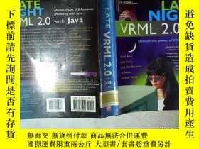 二手書博民逛書店LATE罕見NIGHT VRML 2.0 WITH JAVA 基