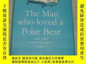 二手書博民逛書店The罕見Man Who Loved a Polar Bear