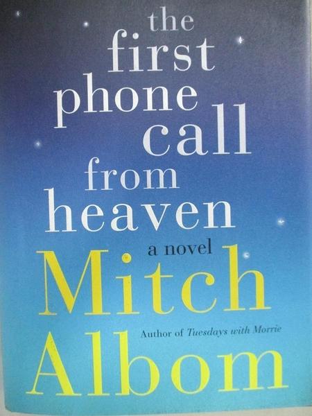 【書寶二手書T4/原文小說_H56】The First Phone Call from Heaven_Mitch Albom