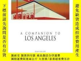 二手書博民逛書店A罕見Companion To Los Angeles (blackwell Companions To Amer