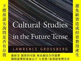 二手書博民逛書店Cultural罕見Studies In The Future Tense-將來時的文化研究Y436638 L