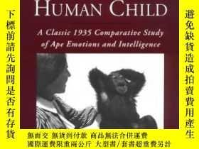 二手書博民逛書店Infant罕見Chimpanzee And Human ChildY364682 N. N. Ladygin