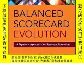 二手書博民逛書店Balanced罕見Scorecard Evolution: A Dynamic Approach to Stra