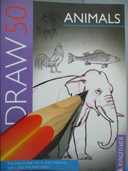 【書寶二手書T2/藝術_XGQ】Draw 50 Animals_Lee J. Ames