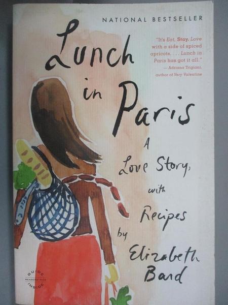 【書寶二手書T3/餐飲_MQK】Lunch in Paris: A Love Story, With Recipes_Bard, Elizabeth