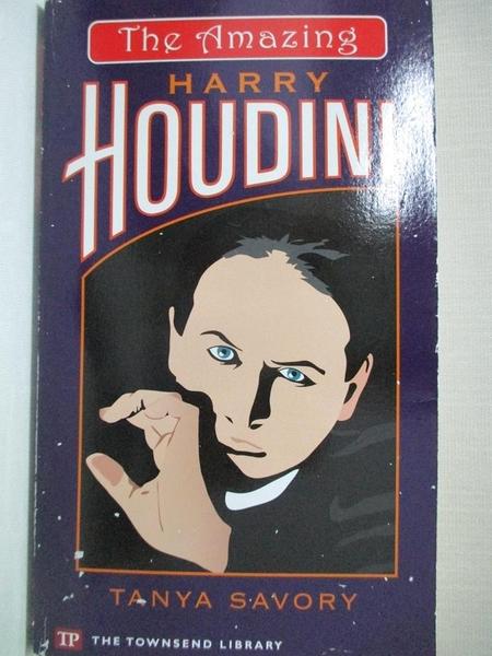 【書寶二手書T3/傳記_GI8】The Amazing Harry Houdini_Tanya Savory