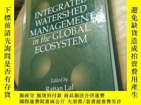 二手書博民逛書店integrated罕見watershed management in the global ecosystem(