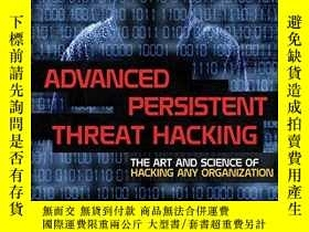 二手書博民逛書店Advanced罕見Persistent Threat HackingY255562 Tyler Wright