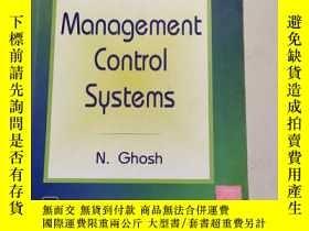 二手書博民逛書店Management罕見Control Systems管理控制系統【原版 庫存】Y6318 N.Ghosh P