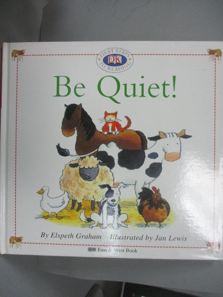 【書寶二手書T8/語言學習_NDT】Be Quiet!動物大合唱_東西圖書編輯部