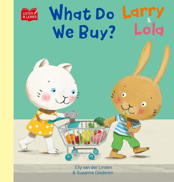 【Listen & Learn Series】Larry & Lola. What Do We Bu