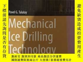 二手書博民逛書店【精裝英文原版】《冰層機械鉆探技術》Mechanical罕見Ice Drilling TechnologyY2