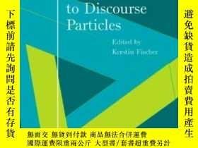 二手書博民逛書店Approaches罕見To Discourse Particles (sip 1), Volume 1 (stu