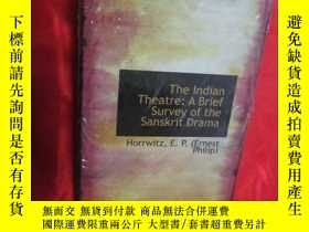 二手書博民逛書店The罕見Indian Theatre: A Brief Survey of the Sanskrit Drama