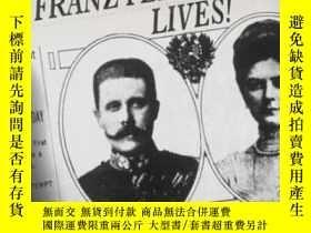 二手書博民逛書店Archduke罕見Franz Ferdinand Lives!Y464532 Richard Ned Leb