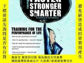 二手書博民逛書店Fitter,罕見Faster, Stronger, Smarter: Training for the Perf