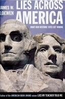 二手書博民逛書店《Lies Across America: What Our Historic Sites Get Wrong》 R2Y ISBN:1565843444