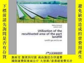 二手書博民逛書店Utilization罕見of the Recultivated Area of the Part Landfil