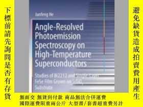 二手書博民逛書店Angle-Resolved罕見Photoemission Spectroscopy on High-Temper