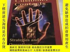 二手書博民逛書店Customer罕見Contacts:Strategies and Operations(客戶聯系方式:戰略和運營