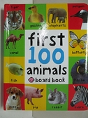 【書寶二手書T8/兒童文學_GZG】First 100 Animals_Priddy Bicknell Books (COR)