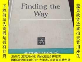 二手書博民逛書店Finding罕見the Way (Sheldon Basic Reading) (插圖本,硬精裝,英文原版)