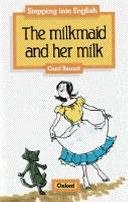 二手書博民逛書店 《The Milkmaid and Her Milk》 R2Y ISBN:0194218279