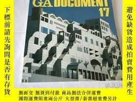 二手書博民逛書店GA罕見Document 17(英、日、雙語)Y8204 世界建築 世界建築