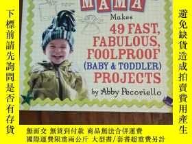二手書博民逛書店Crafty罕見Mama: Makes 49 Fast, Fab