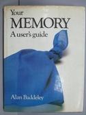 ~書寶 書T8 /心理_PNW ~Your Memory_A user s guide