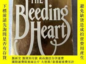 二手書博民逛書店THE罕見BLEEDING HEART【滴血的心,瑪麗蓮弗蘭奇,