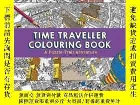 二手書博民逛書店Time罕見Traveller Colouring Books-時光旅行者彩書Y414958 出版202