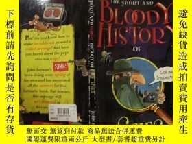 二手書博民逛書店THE罕見SHORT AND BLOODY HISTORY OF SPIES:間諜的短暫而血腥的歷史Y2003