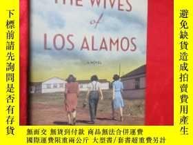 二手書博民逛書店The罕見Wives of Los Alamos: A Nove