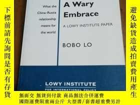二手書博民逛書店A罕見Wary Embrace: A Lowy Institut