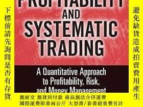 二手書博民逛書店Profitability罕見And Systematic TradingY256260 Michael Ha