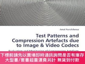 二手書博民逛書店Test罕見Patterns And Compression Artefacts Due To Image & V