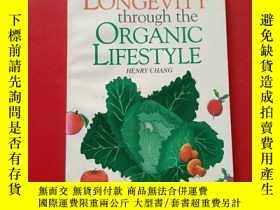 二手書博民逛書店longevity罕見through the organic lifestyle henry chang 通過有機