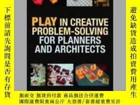 二手書博民逛書店Play罕見in Creative Problem-solving for Planners and Archit